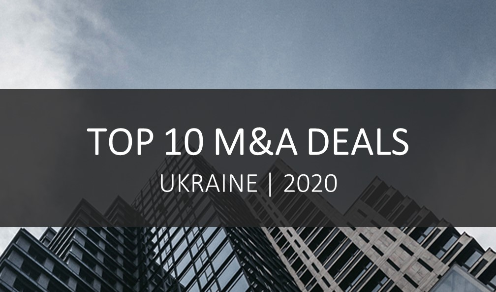 The most noteworthy deals in Ukraine in 2020