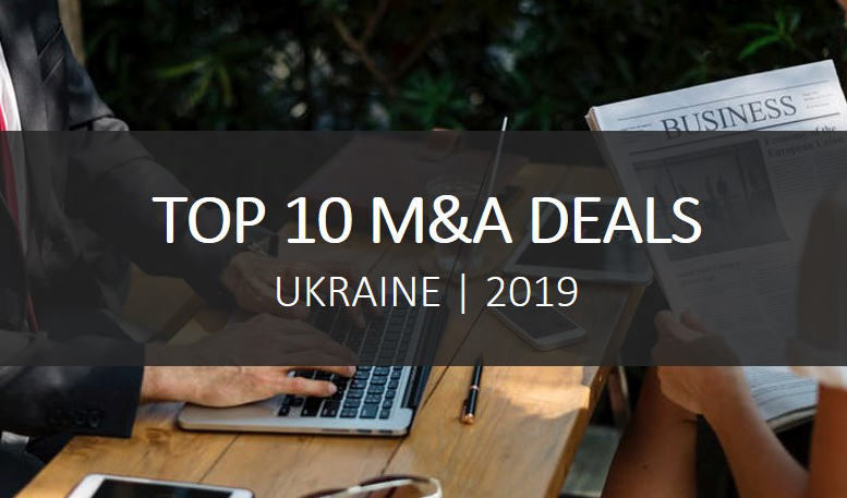 The most noteworthy deals in Ukraine in 2019